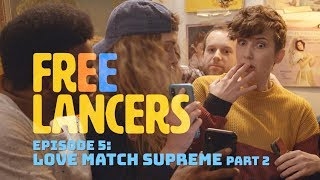 Freelancers Episode 5: Love Match Supreme Part 2