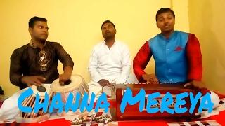 Channa Mereya coverHarmonium Tabla