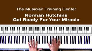 Watch Norman Hutchins Get Ready For Your Miracle video