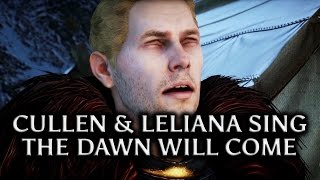 Dragon Age: Inquisition - Cullen, Leliana & Mother Giselle sing The Dawn Will Come