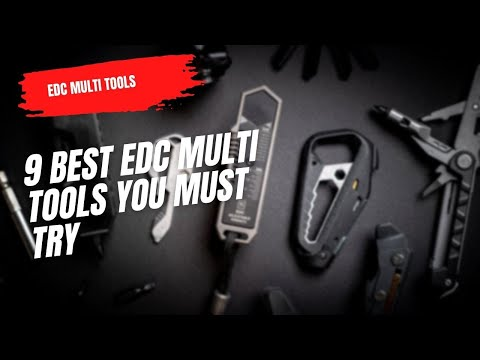 Best EDC Multi Tools You must Try - Part 3