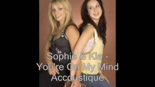 Watch Sophie  Kia Youre On My Mind video