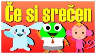 Če si srečen | Mix otroških pesmic 40 minut | If You Hapy And You Know It in Slovenian