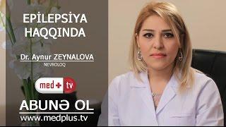 Download Lagu Epilepsiya haqqinda - Nevroloq Aynur Zeynalova_www.medplus.tv Gratis STAFABAND