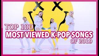 [TOP 100] MOST VIEWED K-POP SONGS OF 2019 | MARCH (WEEK 3)