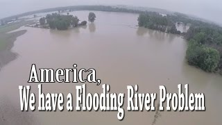 America, we have a Flooding River Problem