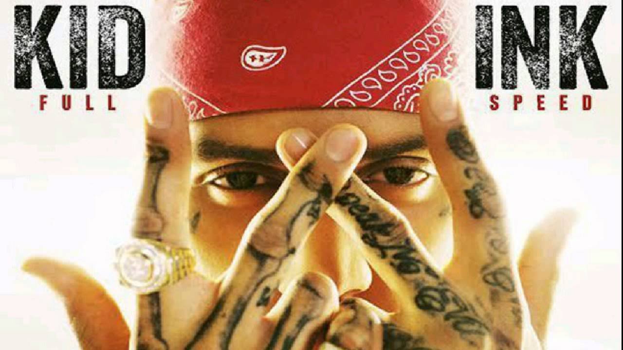 Kid Ink Be Real Kid Ink Be Real ft
