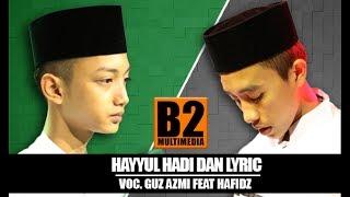 """download lagu """" Terbaru """" Hayyul Hadi Dan  Voc. Gus gratis"""