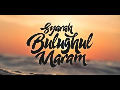 Syarah Bulughul Maram | Ustadz Abu Haidar As-Sundawy