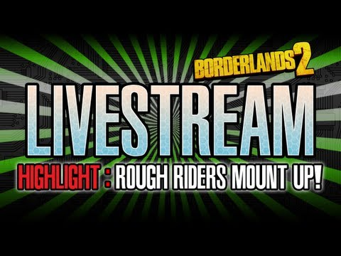 Borderlands 2 Rough Riders vs Terramorphous ( live stream highlight )