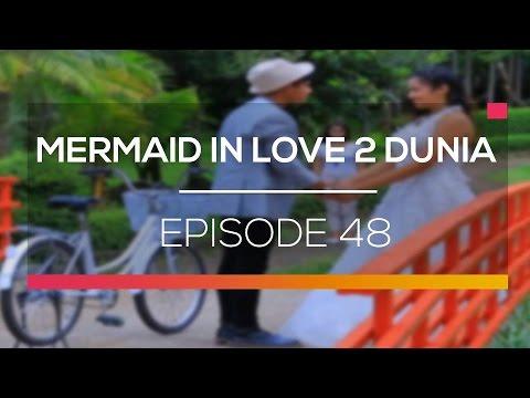 download lagu Mermaid In Love 2 Dunia - Episode 48 gratis