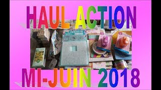 Haul Action mi-juin 2018