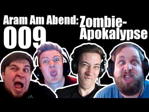 Aram am Abend #009 Zombie-Apokalypse ft. TinNendo, Handofblood & Kavalierpirat