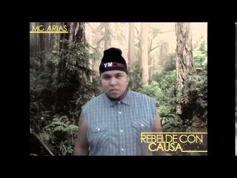 Mc Arias-Rebelde con Causa. (Produc. WeAreMusic)