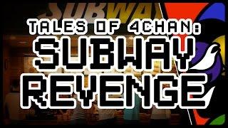[Tales of 4Chan] SUBWAY REVENGE