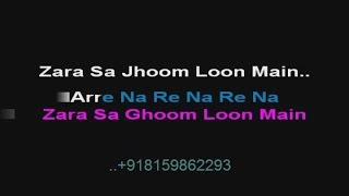 Zara Sa Jhoom Lu Maine - Karaoke - DDLJ (1995) - Abhijeet, Asha Bhosle