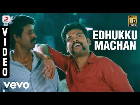 Mapla Singam - Edhukku Machan Video | Vimal, Anjali | N.R. Raghunanthan