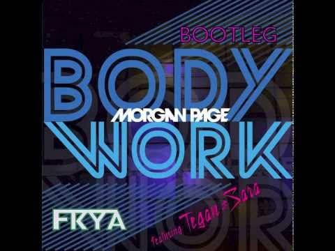 Morgan Page Ft. Tegan & Sara - Body Work (FKYA Bootleg) **Free DL Link in Description** #1