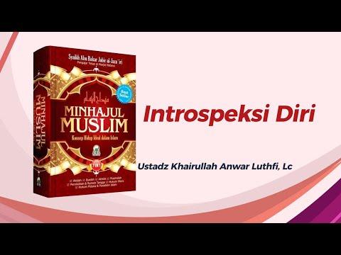 Introspeksi Diri - Ustadz Khairullah, Lc
