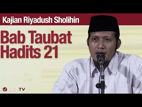 Kajian Riyadush Sholihin #86: Bab Tobat Hadits 21 Bagian 3 - Ustadz Zaid Susanto, Lc