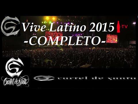 Latino Cartel Cartel de Santa en Vive Latino