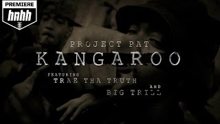 "Project Pat Video - Project Pat Feat. Big Trill & Trae Tha Truth ""Kangaroo"" Video"