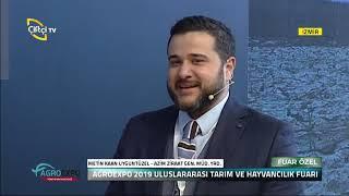 Agroexpo 2019 - METİN KAAN UYGUNTÜZEL / Çiftçi TV