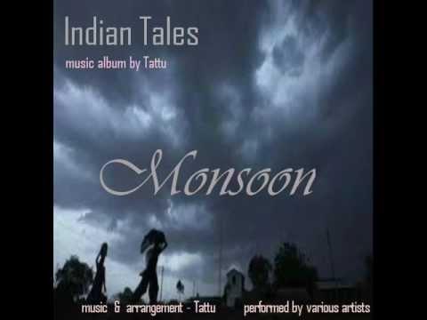Monsoon (album - INDIAN TALES, music - TATTU)