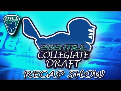 2013 MLL Collegiate Draft Recap