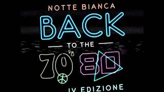 Notte Bianca BACK TO THE 70