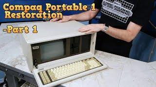 Compaq Portable 1 Restoration - Part 1