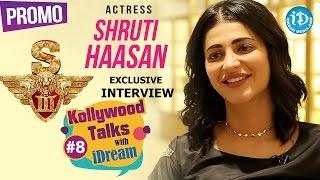 Shruti Haasan Exclusive Interview PROMO | Kollywood Talks With iDream #8