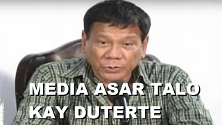 Media Asar Talo Kay Duterte