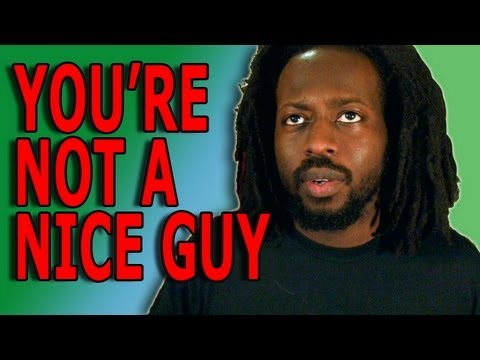 You're Probably Not Really A Nice Guy video