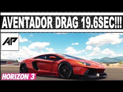 Forza Horizon 3 / Lamborghini Aventador Drag Tune / 19.6Sec / AWD