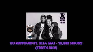 Download Lagu DJ Mustard ft. Ella Mai - 10,000 Hours Screwed & Chopped (Truth Mix) Gratis STAFABAND