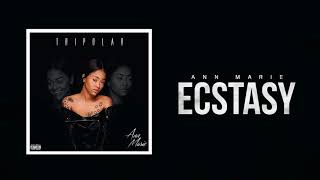 "Ann Marie ""Ecstasy"" ft Hypno Carlito (Official Audio)"