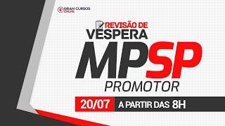 Revisão de Véspera - MP SP: Promotor
