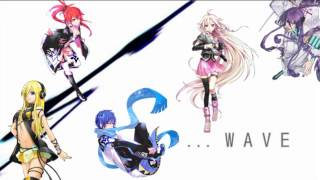 【Vocaloid Chorus】WAVE【CUL, IA, Kamui Gakupo, Kaito, Lily】Thank you for 100 subs!