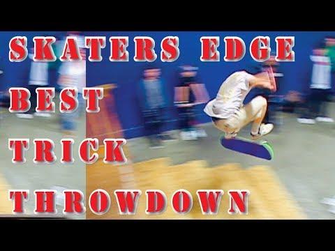 SKATERS EDGE BEST TRICK THROWDOWN JAN. 2019