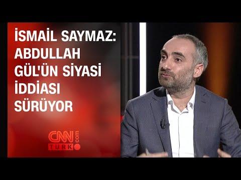 İsmail Saymaz: Abdullah Gül'ün siyasi iddiası sürüyor