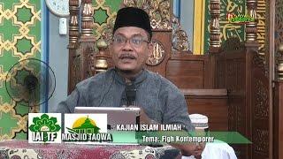 KAJIAN ISLAM ILMIAH: H Ahmad Roza'i Akbar '' Fiqh Kontemporer'' digelar oleh MASJID TAQWA Dumai