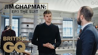 Jim Chapman on How to Buy a Suit   Episode 1   The Luxury of Less   British GQ