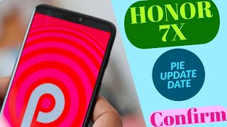 Honor 7x pie update confirm date || Emui 8.2 and Emui 9 || dual volte on honor 7x
