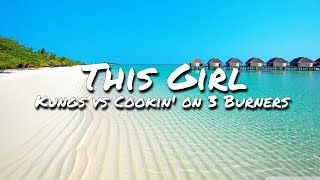 Kungs Vs Cookin On 3 Burners This Girl Audio
