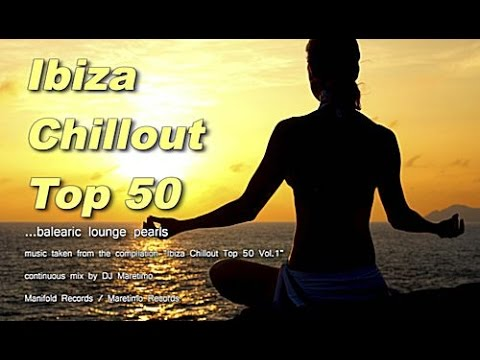 DJ Maretimo - Ibiza Chillout Top 50 Vol.1, 2014, HD, 4+ Hours, Del Mar Chill Cafe Sounds