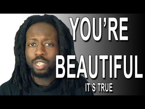 You're Beautiful (It's True)