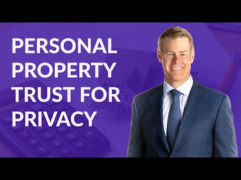 Personal Property Trust for Privacy