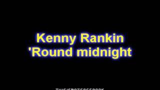 Watch Kenny Rankin round Midnight video