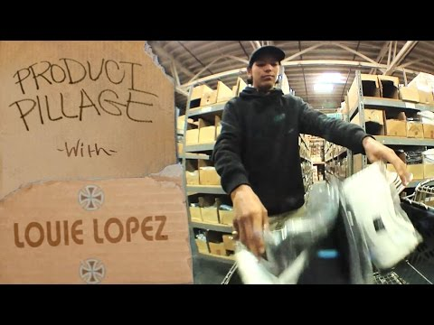 Product Pillage: Louie Lopez RAIDS the Warehouse | Independent Trucks